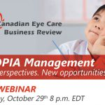 Canadian Myopia Management Webinar Registration Now Open – 2 hours COPE Approved