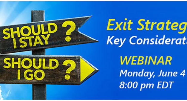 Webinar:  Should I Stay or Should i Go?  Exit Strategy Considerations for ODs