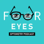 Zero to Five Pathfinders:  Four Eyes Optometry Podcast