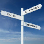 Associate, Buy or Start Up – What Is Best For You?